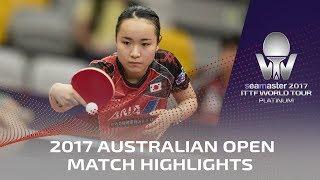【Video】MIMA Ito VS ZHANG Qiang, vòng 32 2017 Seamaster 2017 Platinum, Australian Open