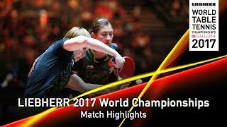 【Video】Feng Tianwei・YU Mengyu VS CHEN Meng・Zhu Yuling, bán kết LIEBHERR 2017 Giải vô địch Bóng bàn Thế giới