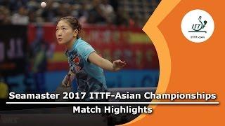 【Video】LIU Shiwen VS CHEN Meng, bán kết 2017 Giải vô địch ITTF Á
