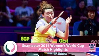 【Video】WINTER Sabine VS Feng Tianwei, tứ kết World Cup 2016 Seamaster nữ
