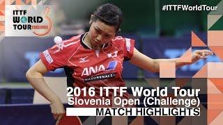 【Video】YUI Hamamoto VS HITOMI Sato, chung kết 2016 Slovenia Open