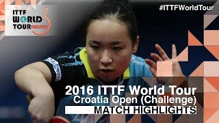 【Video】YUI Hamamoto VS MIMA Ito, chung kết 2016 Zagreb  mở rộng