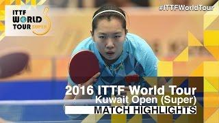 【Video】LI Xiaoxia VS DOO Hoi Kem, vòng 32 2016 Kuwait mở rộng