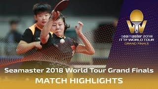 【Video】CHEN Ke・WANG Manyu VS CHEN Xingtong・SUN Yingsha, bán kết Vòng chung kết World Tour 2018