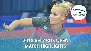 【Video】BALAZOVA Barbora VS SHIBATA Saki, tứ kết Thử thách 2018 tại Belarus Mở