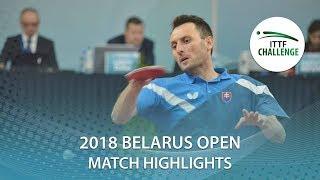【Video】PISTEJ Lubomir VS HACHARD Antoine, vòng 16 Thử thách 2018 tại Belarus Mở
