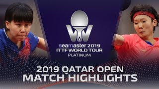 【Video】CHEN Xingtong VS WANG Manyu, vòng 16 2019 Bạch kim Qatar mở