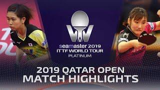 【Video】SATO Hitomi VS KATO Miyu, vòng 32 2019 Bạch kim Qatar mở