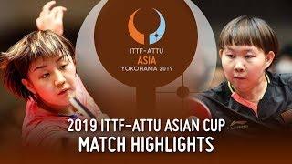【Video】CHEN Meng VS Zhu Yuling, chung kết Cúp châu Á 2019 ITTF-ATTU