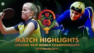 【Video】BERGAND Filippa VS KLIMANOVA Natalija,  Giải vô địch bóng bàn thế giới 2019