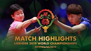 【Video】WANG Manyu VS SUN Yingsha, tứ kết Giải vô địch bóng bàn thế giới 2019