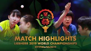 【Video】HAYATA Hina・MIMA Ito VS CHA Hyo Sim・KIM Nam Hae, tứ kết Giải vô địch bóng bàn thế giới 2019