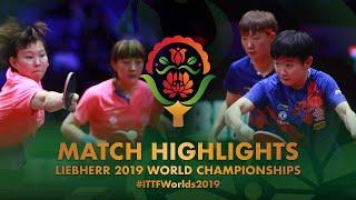 【Video】CHEN Meng・Zhu Yuling VS SUN Yingsha・WANG Manyu, bán kết Giải vô địch bóng bàn thế giới 2019