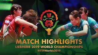 【Video】HAYATA Hina・MIMA Ito VS HASHIMOTO Honoka・SATO Hitomi, bán kết Giải vô địch bóng bàn thế giới 2019