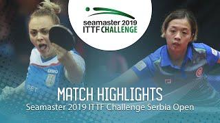 【Video】ZHANG Wenjing VS SURJAN Sabina,  2019 ITTF Thử thách Serbia mở