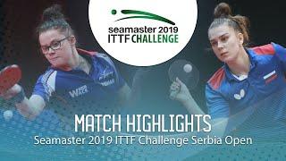 【Video】GUISNEL Oceane VS SHADRINA Daria,  2019 ITTF Thử thách Serbia mở