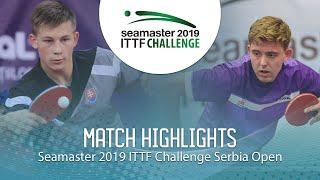 【Video】RASMUSSEN Tobias VS ORAC Daniel,  2019 ITTF Thử thách Serbia mở