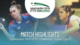 【Video】SHADRINA Daria VS SAHASRABUDHE Pooja,  2019 ITTF Thử thách Serbia mở