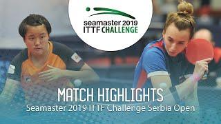 【Video】MALANINA Maria VS MAK Tze Wing, chung kết 2019 ITTF Thử thách Serbia mở