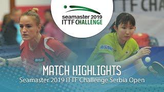 【Video】HAYATA Hina VS PERGEL Szandra, tứ kết 2019 ITTF Thử thách Serbia mở
