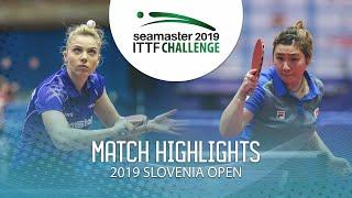 【Video】DIACONU Adina VS LIU Qi,  Thử thách ITTF 2019 tại Slovenia