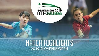 【Video】NAGASAKI Miyu VS DEGRAEF Margo, vòng 16 Thử thách ITTF 2019 tại Slovenia